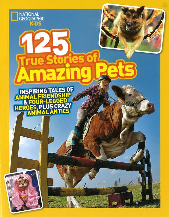 125 True Stories of Amazing Pets </br> Item: 314599