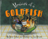Memoirs of a Goldfish </br> Item: 365074