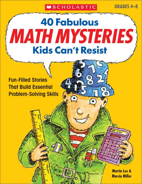 40 Fabulous Math Mysteries Kids Can't Resist </br>Item: 175401