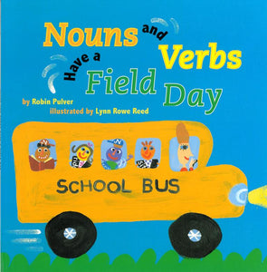 Nouns and Verbs Have a Field Day </br> Item: 420971