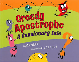 Greedy Apostrophe </br> Item: 422050