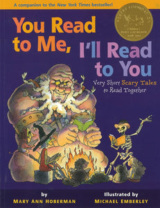 You Read to Me, I'll Read to You: Very Short Scary Tales to Read Together </br> Item: 43519
