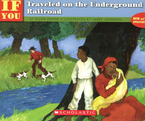 If You Traveled on the Underground Railroad </br> Item: 451567