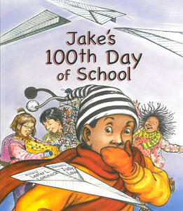 Jake's 100th Day of School </br> Item: 454631