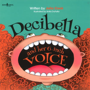 Decibella and Her 6-Inch Voice </br> Item: 490587