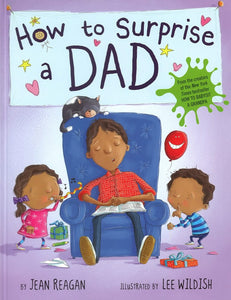 How to Surprise a Dad </br> Item: 498363