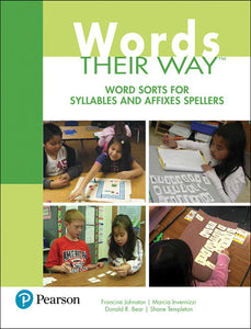 Words Their Way: Word Sorts for Syllables and Affixes Spellers, 3rd Edition </br> Item: 530710