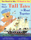 You Read to Me, I'll Read to You Very Short Tall Tales to Read Together </br> Item: 531405