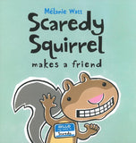 Scaredy Squirrel Makes a Friend </br> Item: 533855