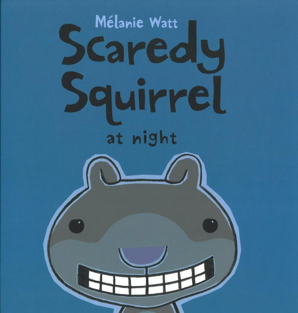 Scaredy Squirrel at Night </br> Item: 537051