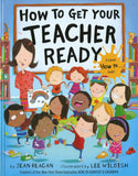 How to Get Your Teacher Ready </br> Item: 538250
