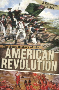 The Split History of the American Revolution </br> Item: 545925