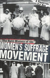 The Split History of the Women's Suffrage Movement </br> Item: 547912