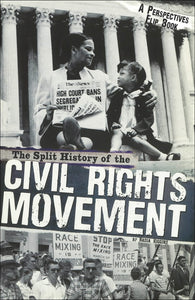 The Split History of the Civil Rights Movement </br> Item: 547929