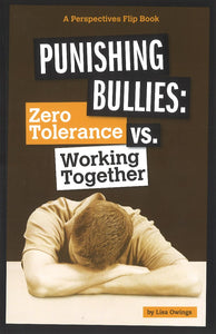 Punishing Bullies: Zero Tolerance vs. Working Together </br> Item: 550448