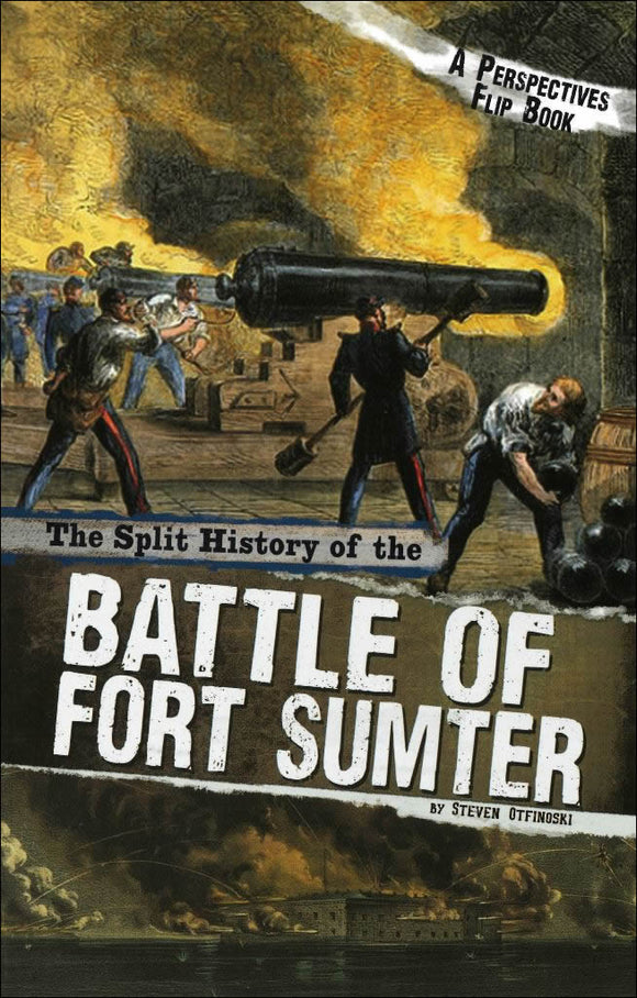The Split History of the Battle of Fort Sumter </br> Item: 556938