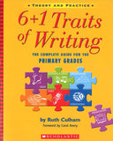 6+1 Traits of Writing: The Complete Guide for the Primary Grades </br> Item: 574129