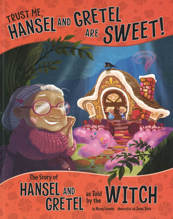 Trust Me, Hansel and Gretel Are Sweet! </br> Item: 586271