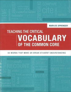 Teaching the Critical Vocabulary of the Common Core </br> Item: 615712