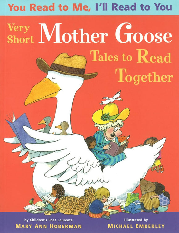 You Read to Me, I'll Read to You: Very Short Mother Goose Tales to Read Together </br> Item: 6207157