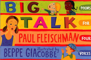 Big Talk: Poems for Four Voices </br> Item: 638054
