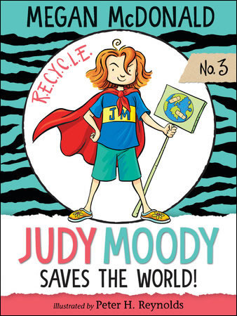 Judy Moody Saves the World! (Judy Moody #3) </br> Item: 648596