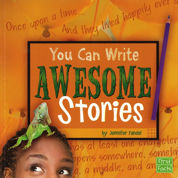 You Can Write Awesome Stories </br> Item: 679602