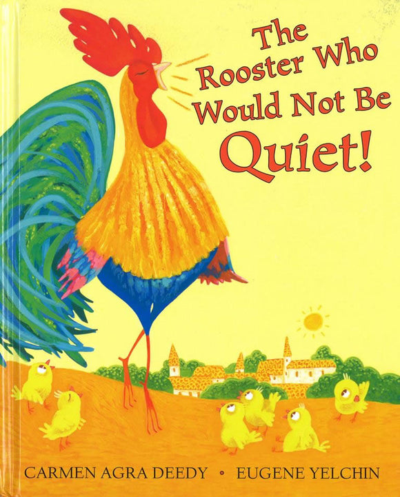 The Rooster Who Would Not Be Quiet! </br> Item: 722889