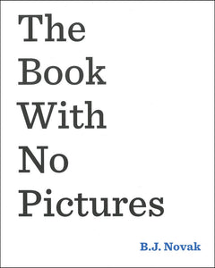 The Book with No Pictures </br> Item: 741713