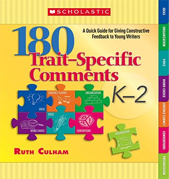180 Trait-Specific Comments: Grades K-2 </br> Item: 74177