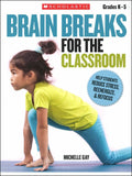 Brain Breaks for the Classroom </br> Item: 74742