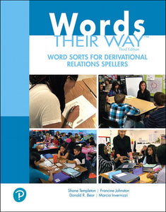 Words Their Way Word Sorts for Derivational Relations Spellers, 3rd Edition </br> Item: 773667