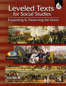 Leveled Texts for Social Studies: Expanding and Preserving the Union </br> Item: 800826