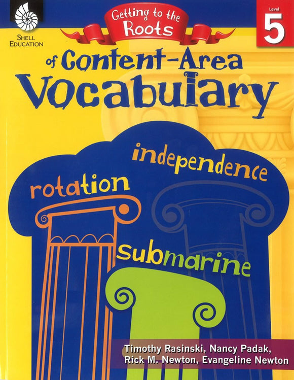 Getting to the Roots of Content-Area Vocabulary: Level 5 </br> Item: 808655