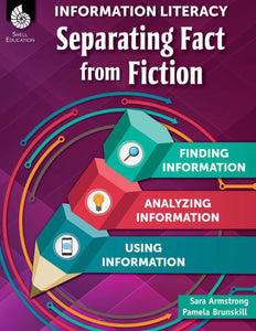 Information Literacy: Separating Fact from Fiction </br> Item: 817565
