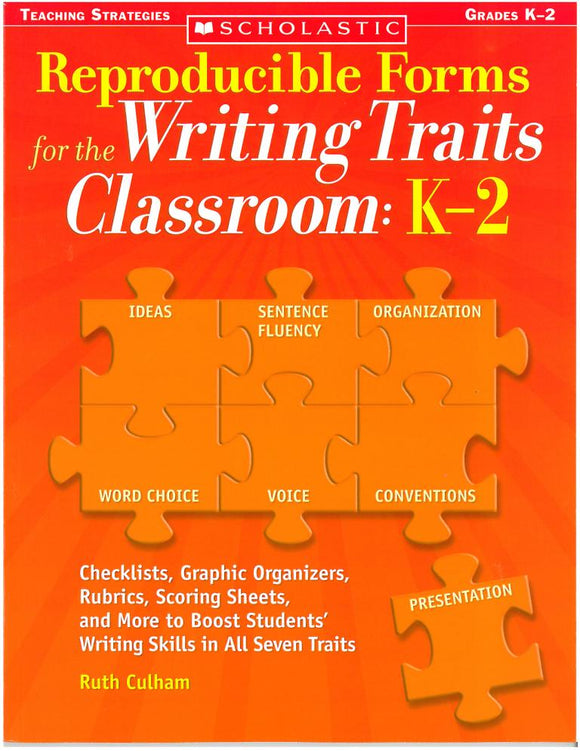 Reproducible Forms for the Writing Traits Classroom:  K-2 </br> Item: 821339