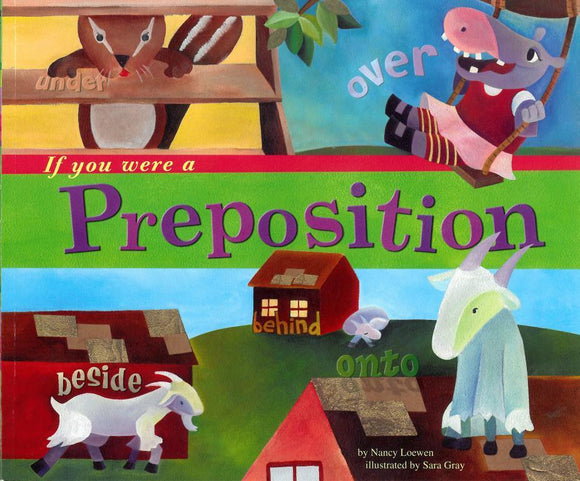 If You Were a Preposition </br> Item: 823907