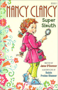 Nancy Clancy, Super Sleuth (Fancy Nancy Chapter Book #1) </br> Item: 82930