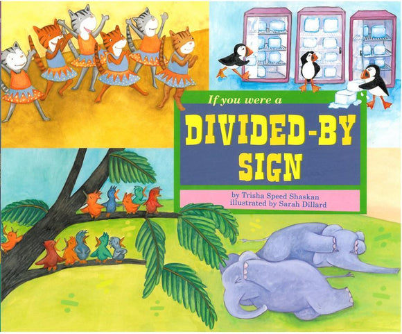If You Were a Divided-By Sign </br> Item: 851962