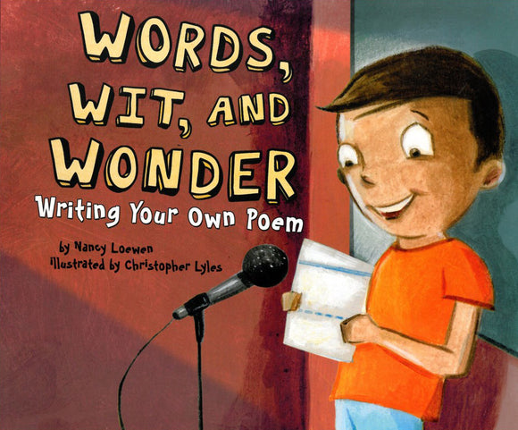 Words, Wit and Wonder: Writing Your Own Poem </br> Item: 853454