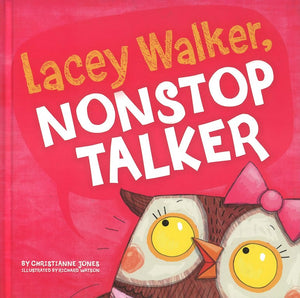 Lacey Walker, Nonstop Talker </br> Item: 867963