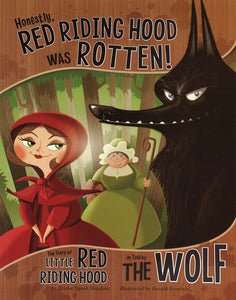 Honestly, Red Riding Hood Was Rotten! </br> Item: 870468