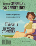 Seriously, Cinderella is SO Annoying! </br> Item: 870482