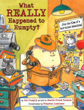 What Really Happened to Humpty? </br> Item: 893916