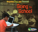 Comparing Past and Present: Going to School </br> Item: 990251