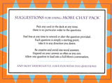 More Chat Pack: New Questions to Spark Fun Conversations </br> Item: 994642