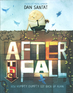 After the Fall (How Humpty Got Back Up Again) </br> Item: 726826