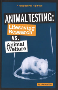 Animal Testing: Lifesaving Research vs. Animal Welfare </br> Item: 550455
