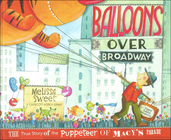Balloons Over Broadway </br> Item: 19450