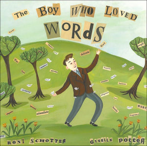 The Boy Who Loved Words </br>Item: 836015